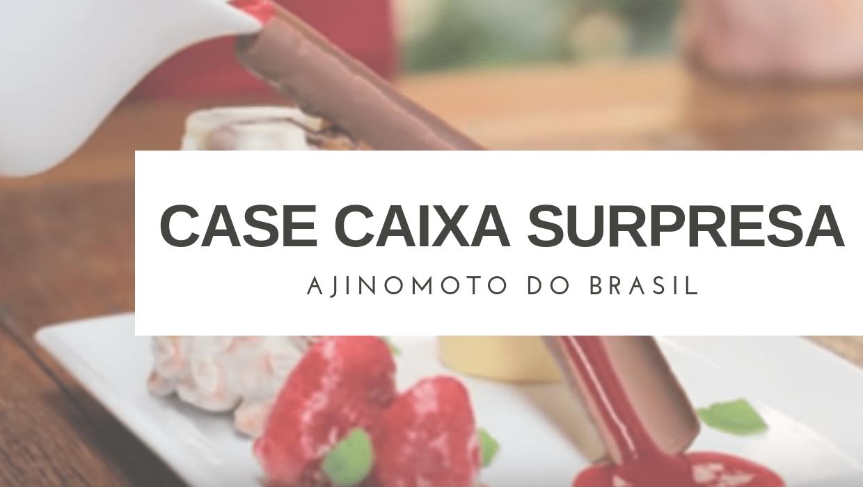 Case: Caixa Surpresa | Ajinomoto 4